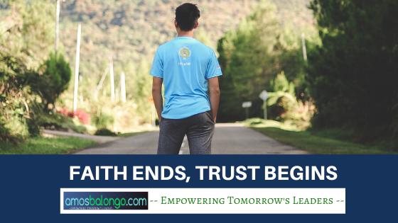 Faith ends trust begins